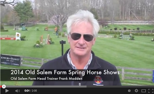 Watch a video with Old Salem Farm Head Trainer Frank Madden!
